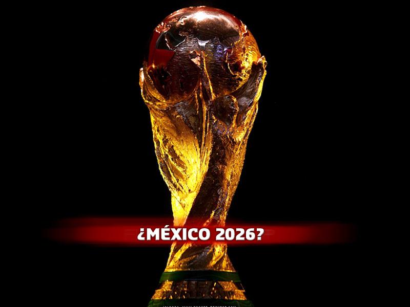 MUNDIAL MEXICO 2026, El pais Azteca Buscara la sede del mundial del ...